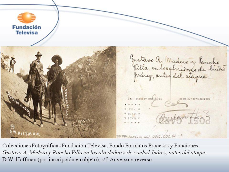 Colecciones Fotográficas Fundación Televisa, Fondo Formatos Procesos y Funciones. Gustavo A. Madero y Pancho Villa en los alrededores de ciudad Juárez