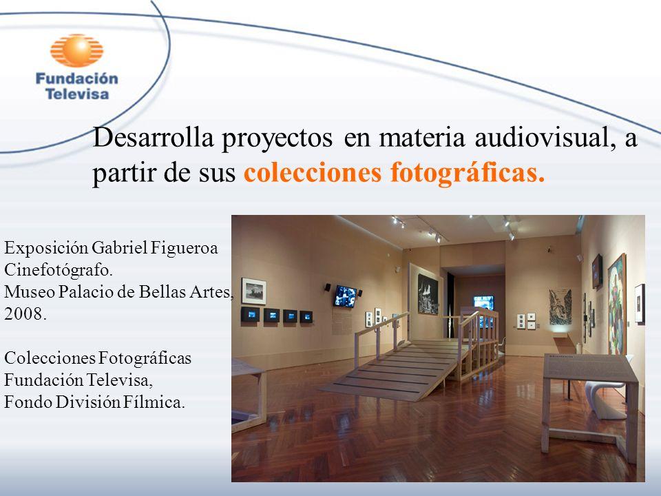 Desarrolla proyectos en materia audiovisual, a partir de sus colecciones fotográficas. Exposición Gabriel Figueroa Cinefotógrafo. Museo Palacio de Bel