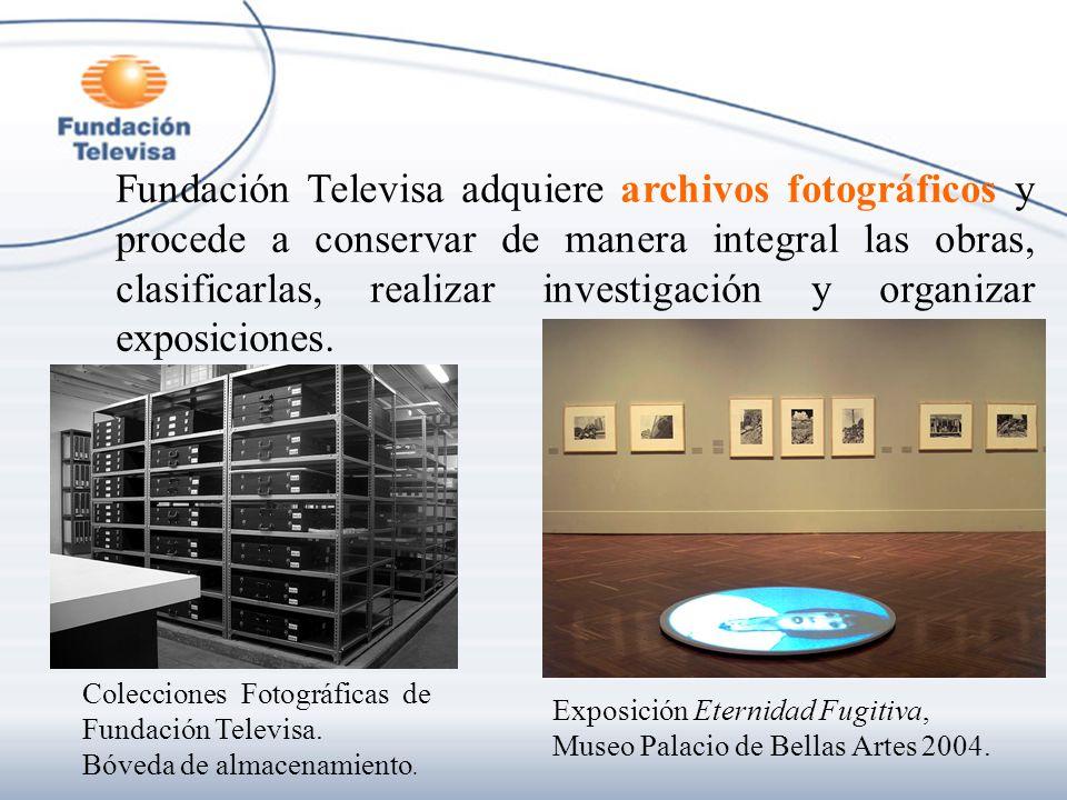 Fundación Televisa adquiere archivos fotográficos y procede a conservar de manera integral las obras, clasificarlas, realizar investigación y organiza