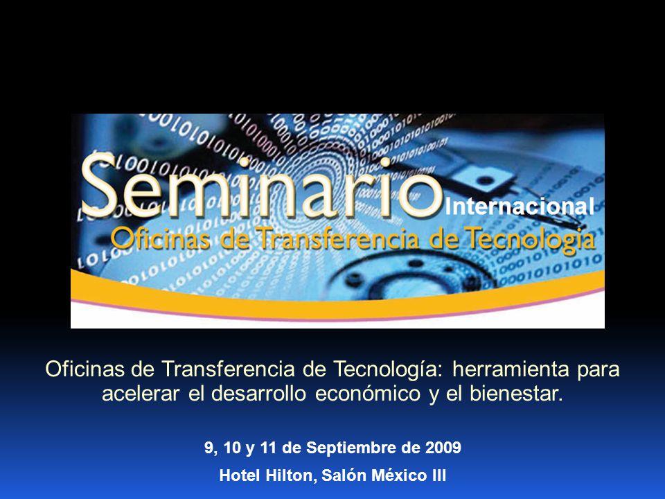 Principales Funciones de ORO Oficinas de Transferencia de Tecnología: herramienta para acelerar el desarrollo económico y el bienestar.