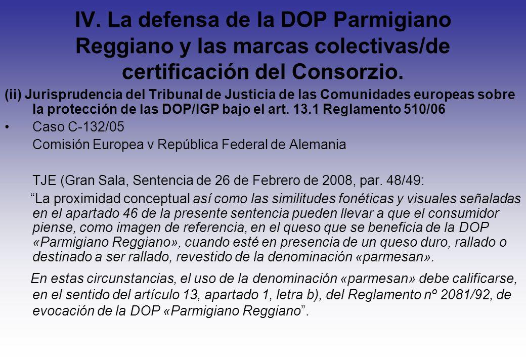 IV. La defensa de la DOP Parmigiano Reggiano y las marcas colectivas/de certificación del Consorzio. (ii) Jurisprudencia del Tribunal de Justicia de l