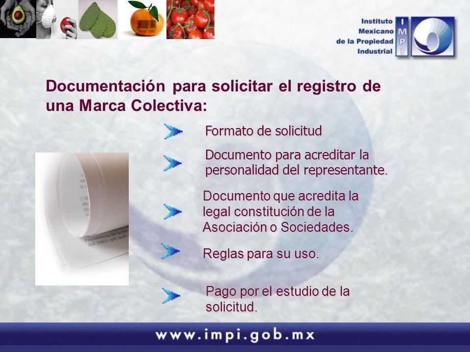 Documentación para solicitar el registro de una Marca Colectiva: Documento para acreditar la personalidad del representante. Formato de solicitud Docu