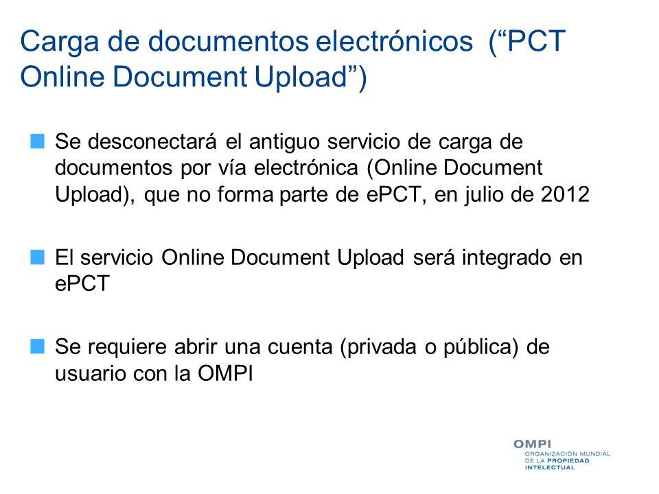 Carga de documentos electrónicos (PCT Online Document Upload) Se desconectará el antiguo servicio de carga de documentos por vía electrónica (Online D