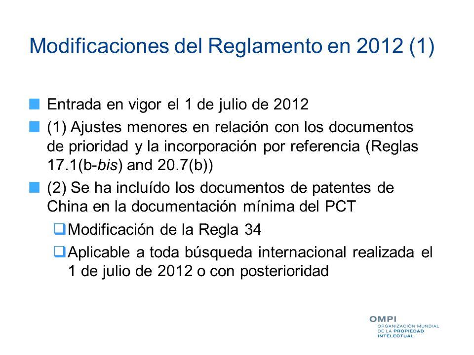 Modificaciones del Reglamento en 2012 (2) (3) Excusa en el incumplimiento de ciertos plazos del PCT Nueva Regla 82quater (Fuerza Mayor) Determinado caso por caso por parte de las Oficinas No se aplica a los 12 meses del período de prioridad No se aplica al plazo de entrada en la fase nacional No se requiere el pago de una tasa Se aplica a todas las solicitudes PCT en las que el plazo de 6 meses para la aportación de pruebas expire el 1 de julio de 2012 o posteriormente