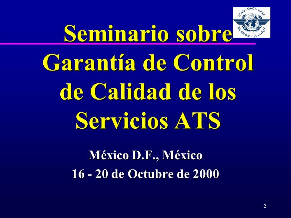 2 Seminario sobre Garantía de Control de Calidad de los Servicios ATS México D.F., México 16 - 20 de Octubre de 2000