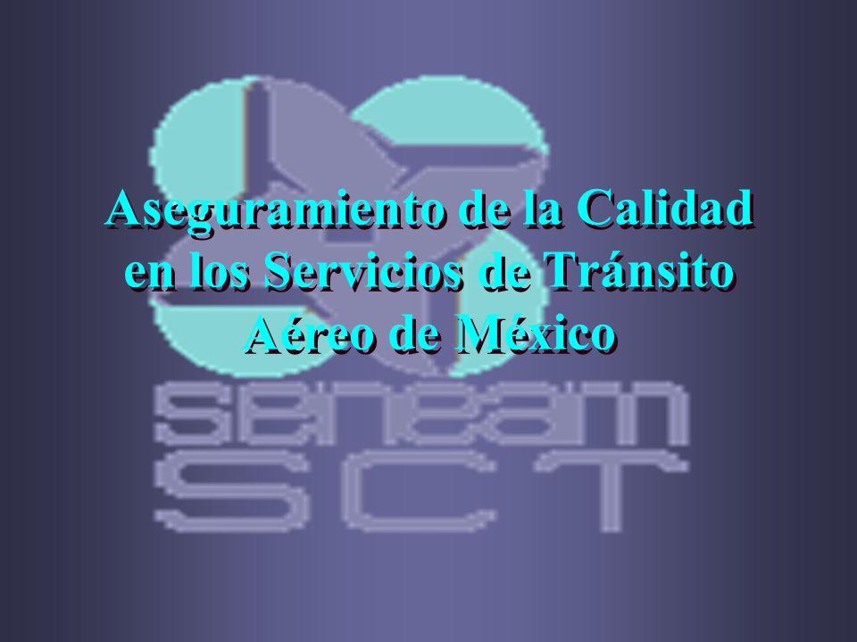 Aseguramiento de la Calidad en los Servicios de Tránsito Aéreo de México