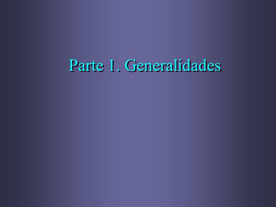 Parte 1. Generalidades