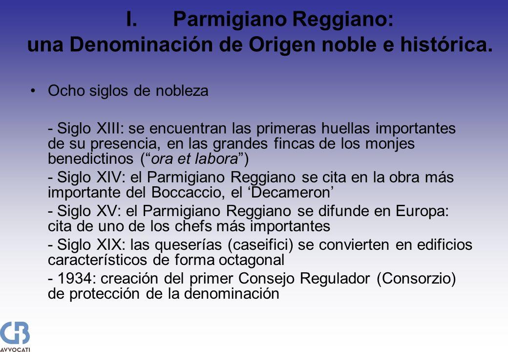 I.Parmigiano Reggiano: una Denominación de Origen noble e histórica. Ocho siglos de nobleza - Siglo XIII: se encuentran las primeras huellas important