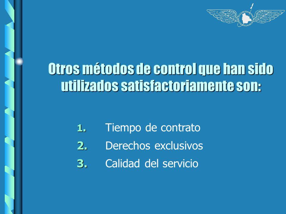 Otros métodos de control que han sido utilizados satisfactoriamente son: 1. 1.Tiempo de contrato 2. 2.Derechos exclusivos 3. 3.Calidad del servicio
