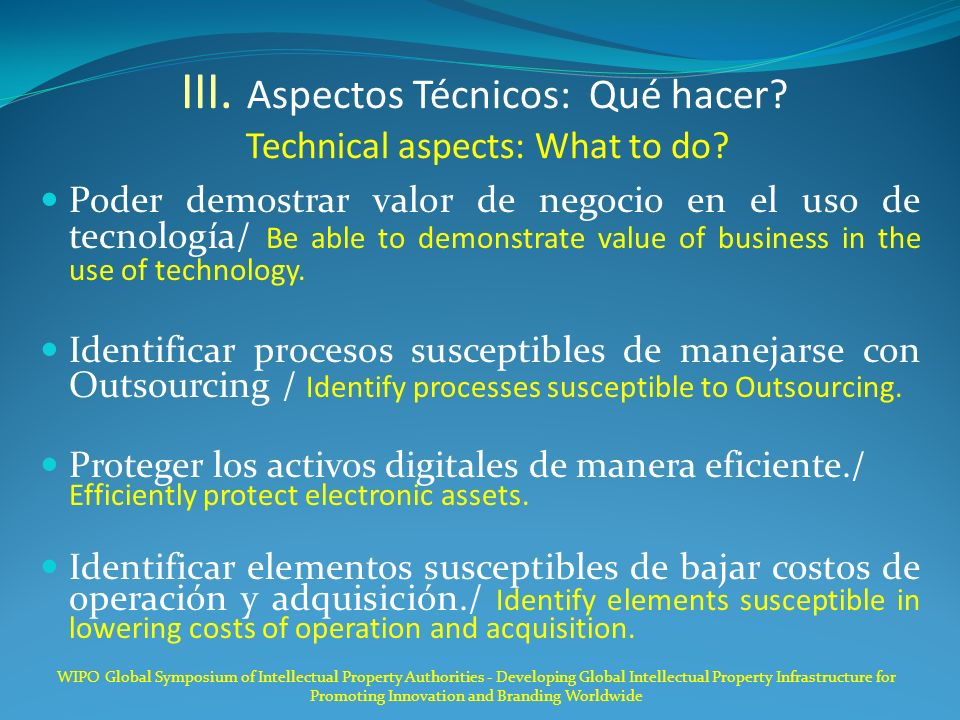 III.Aspectos Técnicos: Qué hacer. Technical aspects: What to do.
