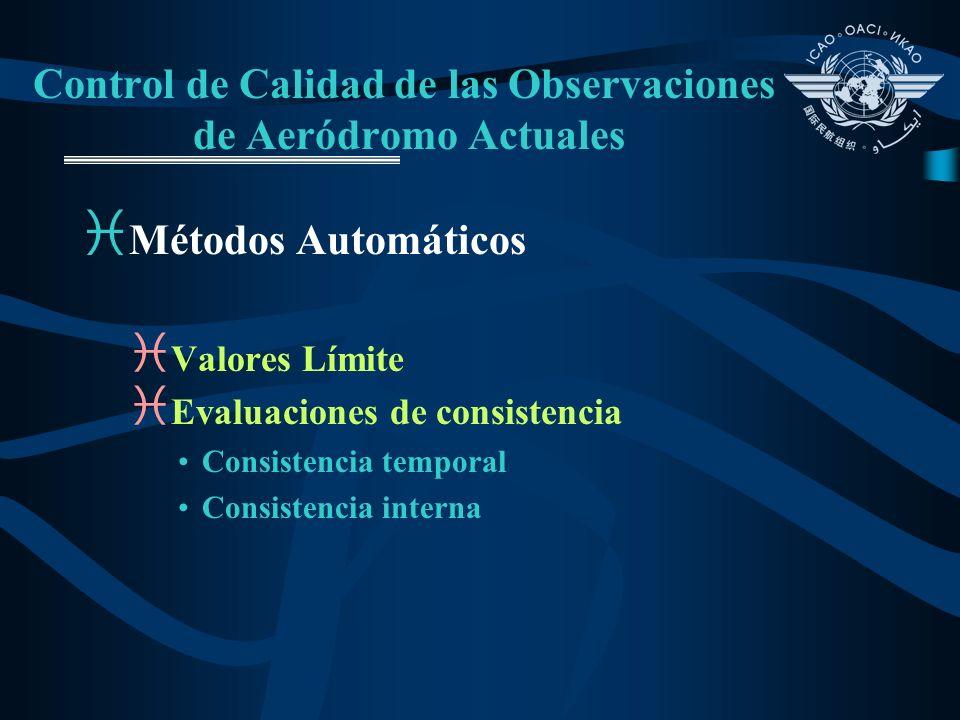 Control de Calidad de las Observaciones de Aeródromo Actuales i Métodos Automáticos i Valores Límite i Evaluaciones de consistencia Consistencia tempo