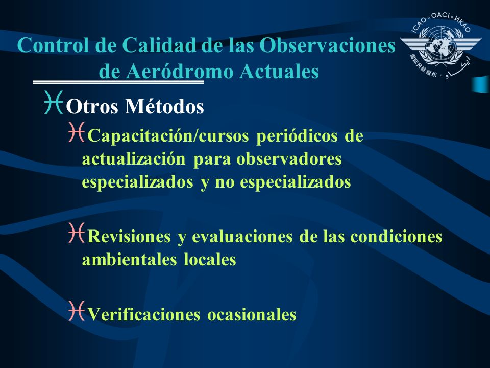 Control de Calidad de las Observaciones de Aeródromo Actuales i Otros Métodos i Capacitación/cursos periódicos de actualización para observadores espe