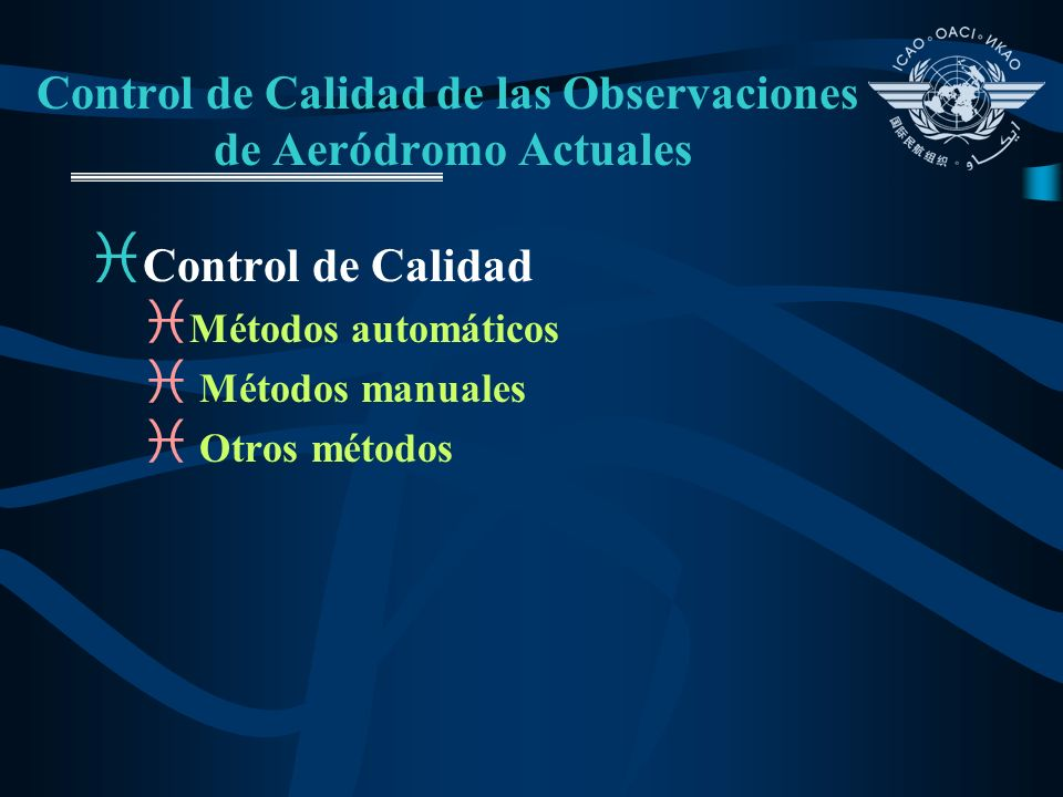 Control de Calidad de las Observaciones de Aeródromo Actuales i Control de Calidad i Métodos automáticos i Métodos manuales i Otros métodos