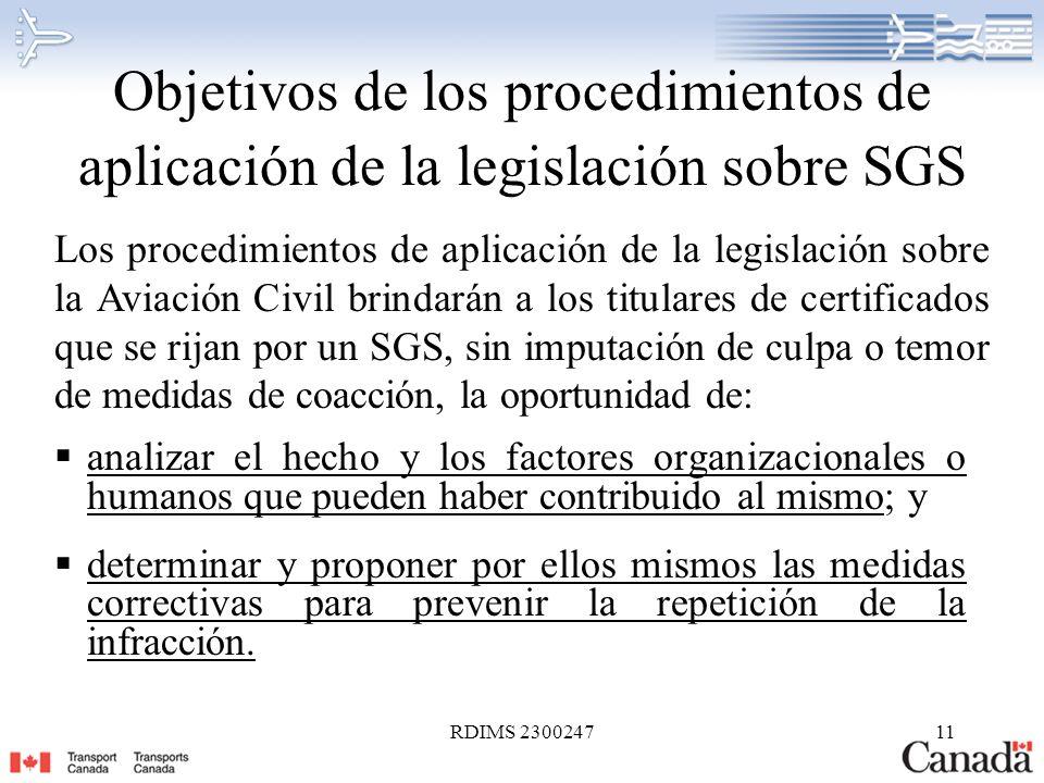 RDIMS 230024711 Objetivos de los procedimientos de aplicación de la legislación sobre SGS analizar el hecho y los factores organizacionales o humanos