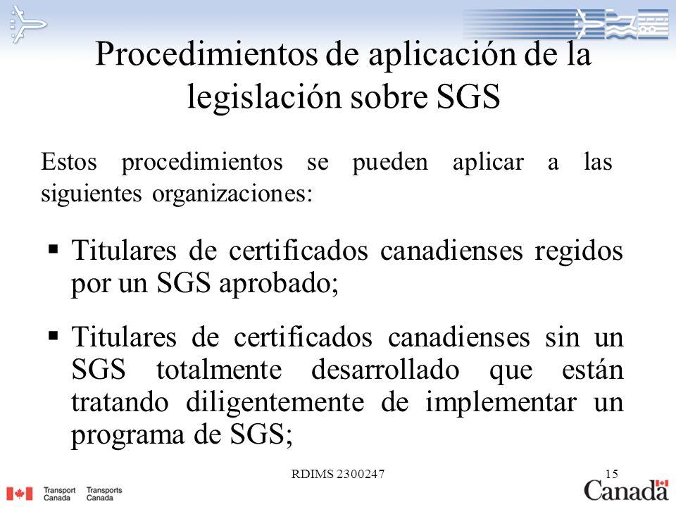 RDIMS 230024715 Procedimientos de aplicación de la legislación sobre SGS Titulares de certificados canadienses regidos por un SGS aprobado; Titulares