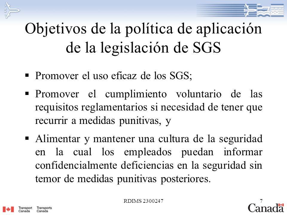 RDIMS 23002478 Política de aplicación de la legislación sobre SGS – Enunciado General La política de aplicación de la legislación de la Aviación Civil se mantiene sin cambios, dado que las infracciones intencionales a la Ley sobre la aeronáutica y al Reglamento de Aviación Canadiense se siguen investigando.
