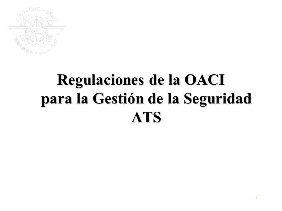 1 Regulaciones de la OACI para la Gestión de la Seguridad ATS