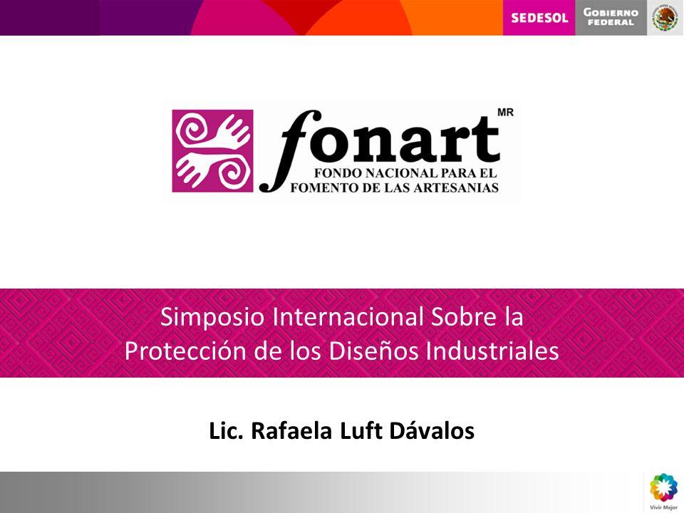 Simposio Internacional Sobre la Protección de los Diseños Industriales Lic. Rafaela Luft Dávalos