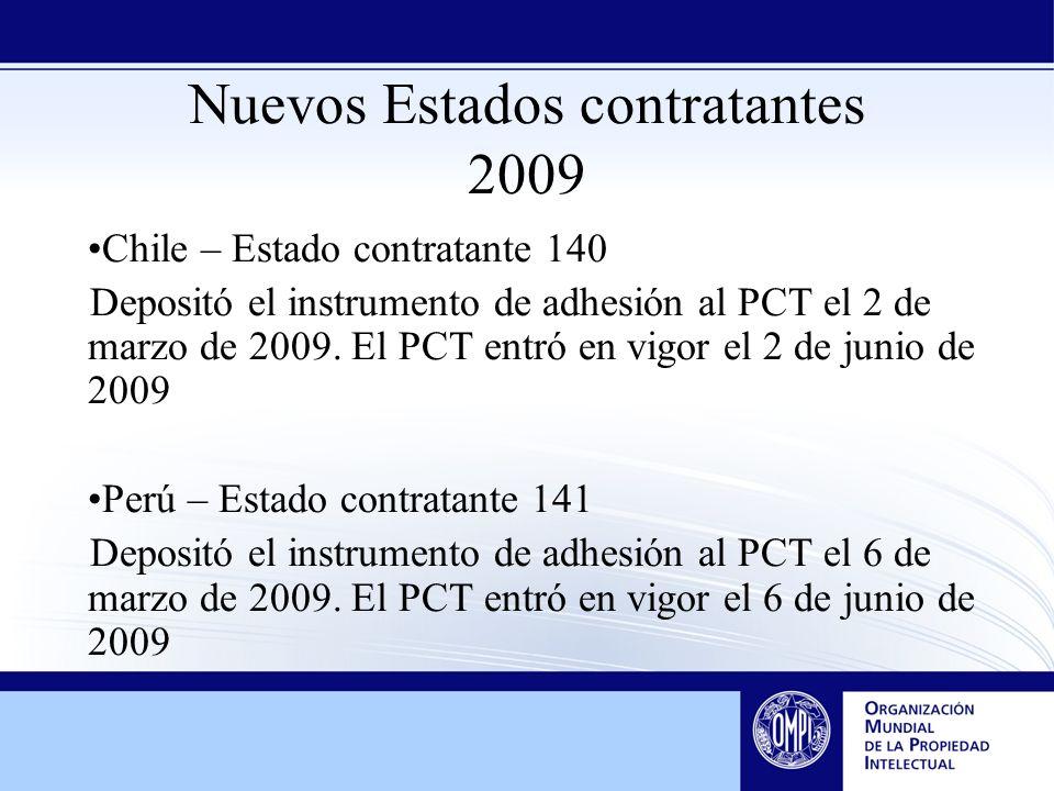 Nuevos Estados contratantes 2009 Chile – Estado contratante 140 Depositó el instrumento de adhesión al PCT el 2 de marzo de 2009. El PCT entró en vigo