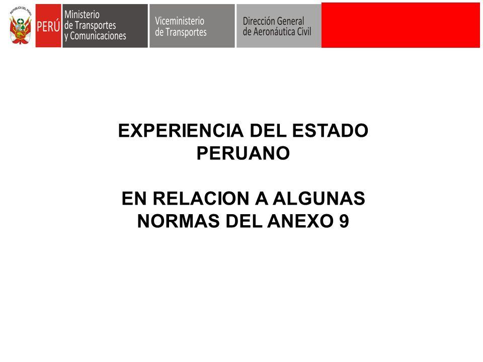 EXPERIENCIA DEL ESTADO PERUANO EN RELACION A ALGUNAS NORMAS DEL ANEXO 9