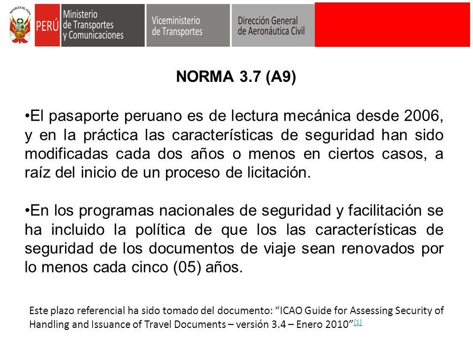 El pasaporte peruano es de lectura mecánica desde 2006, y en la práctica las características de seguridad han sido modificadas cada dos años o menos e