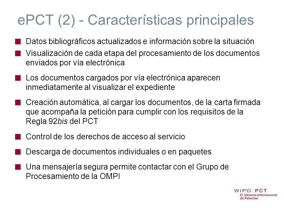 El Sistema Internacional de Patentes ePCT (2) - Características principales Datos bibliográficos actualizados e información sobre la situación Visuali