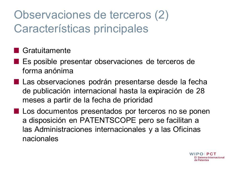 El Sistema Internacional de Patentes Gratuitamente Es posible presentar observaciones de terceros de forma anónima Las observaciones podrán presentars