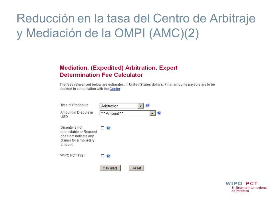 El Sistema Internacional de Patentes Reducción en la tasa del Centro de Arbitraje y Mediación de la OMPI (AMC)(2)