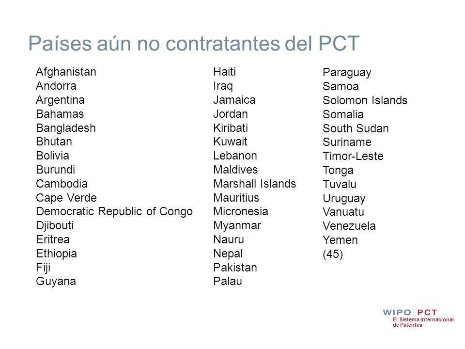 El Sistema Internacional de Patentes Países aún no contratantes del PCT Afghanistan Andorra Argentina Bahamas Bangladesh Bhutan Bolivia Burundi Cambod