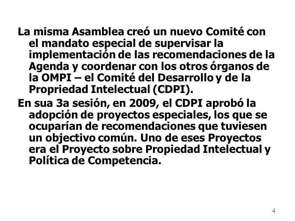 4 La misma Asamblea creó un nuevo Comité con el mandato especial de supervisar la implementación de las recomendaciones de la Agenda y coordenar con los otros órganos de la OMPI – el Comité del Desarrollo y de la Propriedad Intelectual (CDPI).