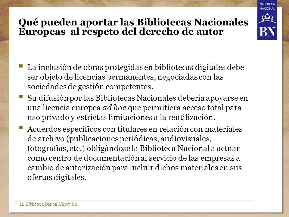 La Biblioteca Digital Hispánica Qué pueden aportar las Bibliotecas Nacionales Europeas al respeto del derecho de autor La inclusión de obras protegida