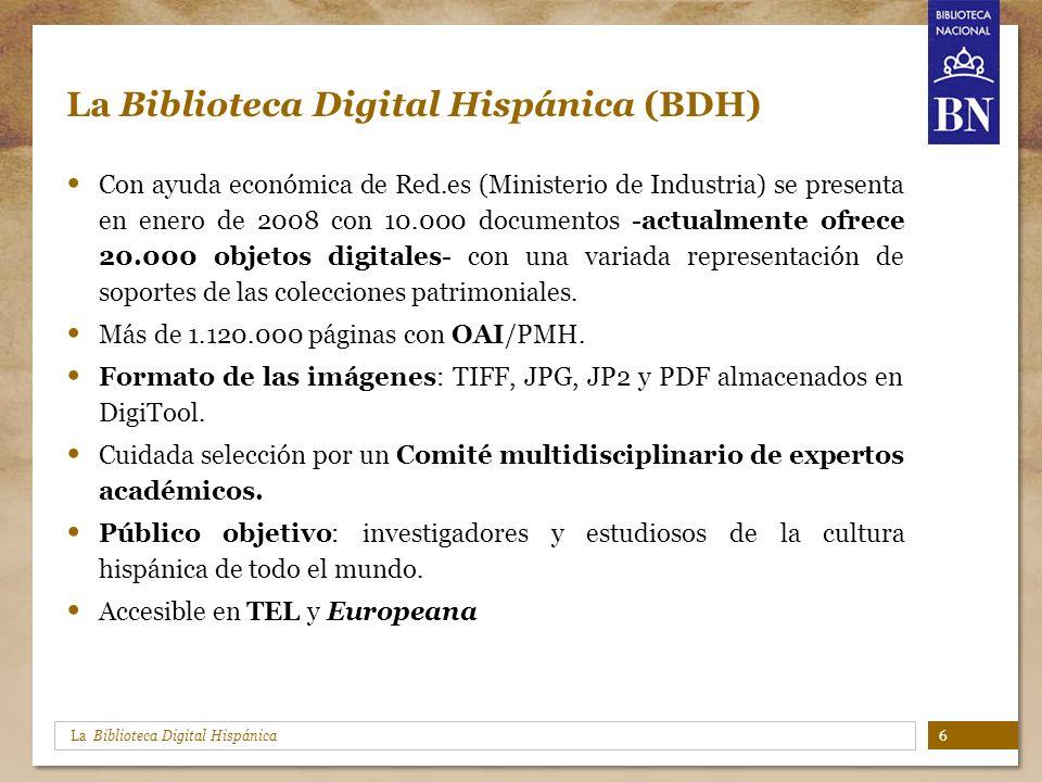 La Biblioteca Digital Hispánica La Biblioteca Digital Hispánica (BDH) Con ayuda económica de Red.es (Ministerio de Industria) se presenta en enero de