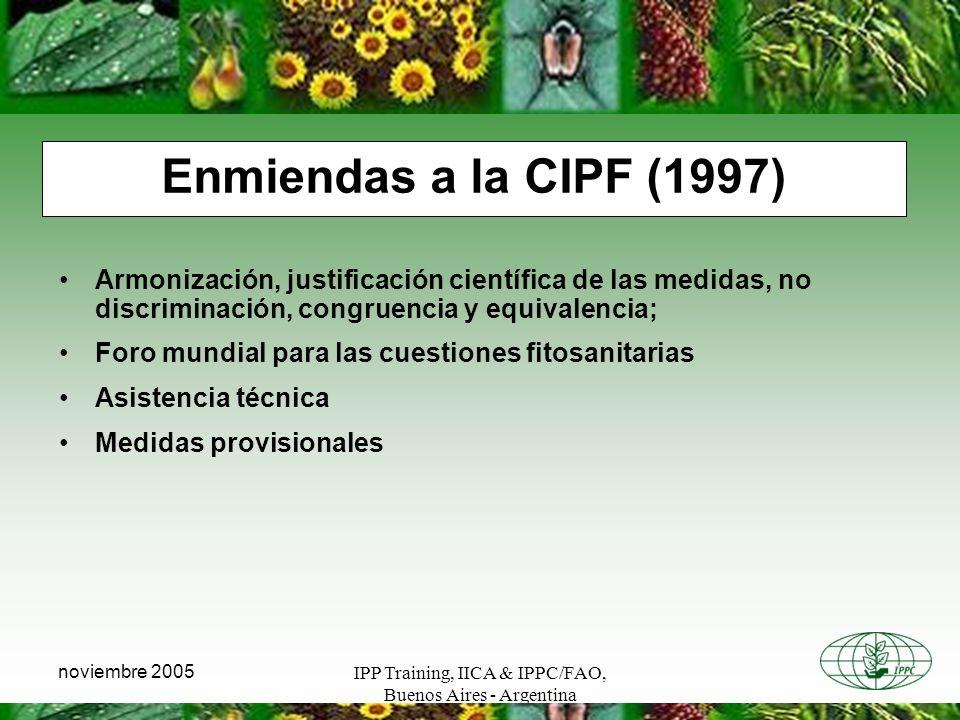 IPP Training, IICA & IPPC/FAO, Buenos Aires - Argentina noviembre 2005 Armonización, justificación científica de las medidas, no discriminación, congr