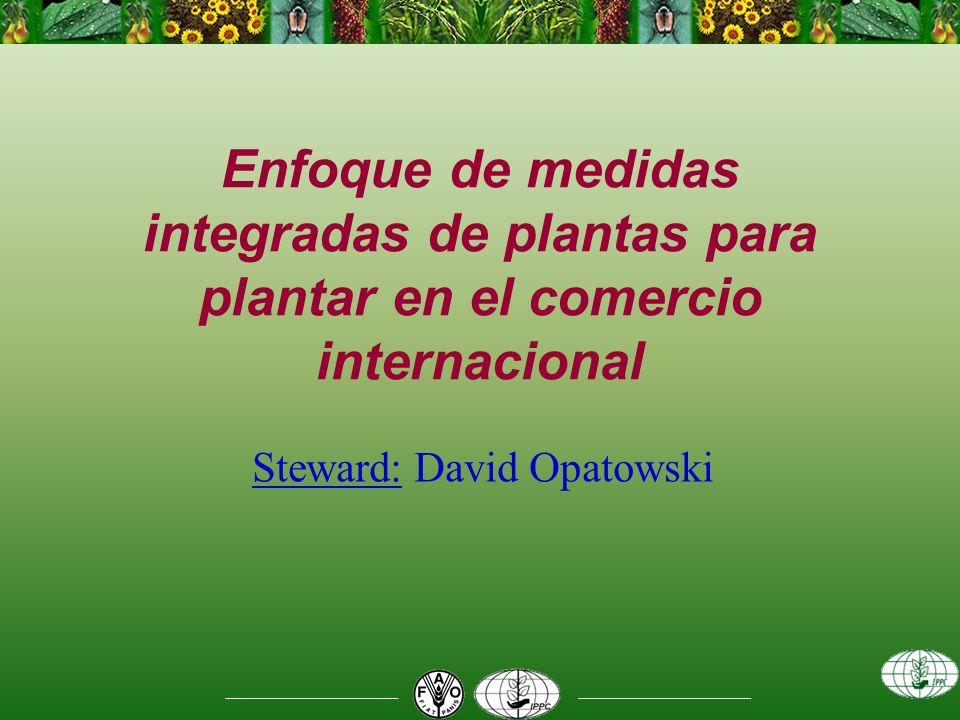 Enfoque de medidas integradas de plantas para plantar en el comercio internacional Steward: David Opatowski