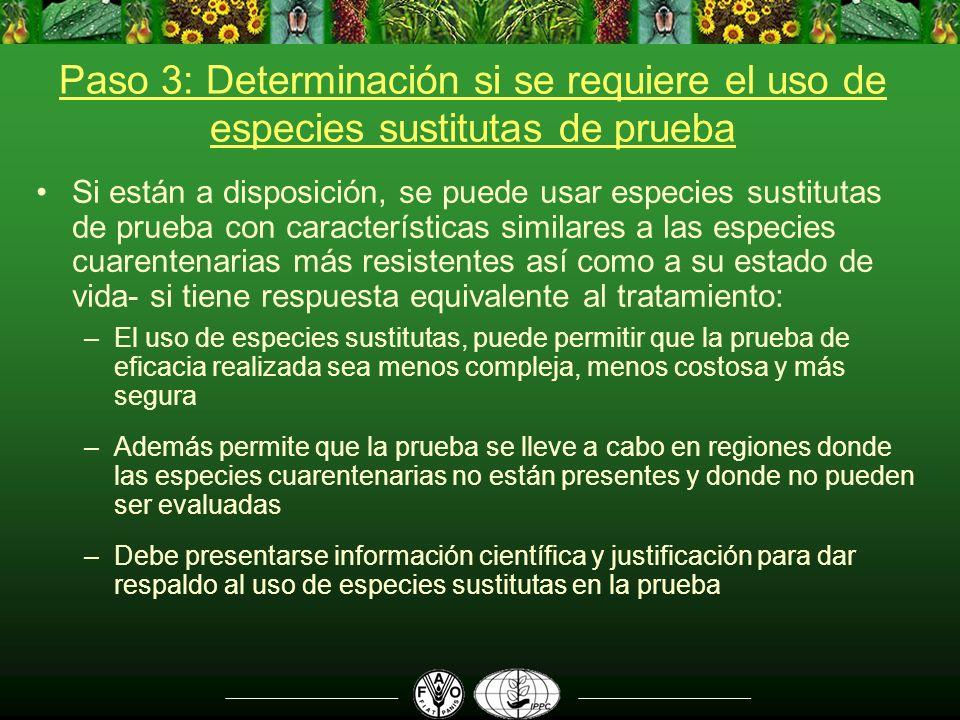 Paso 3: Determinación si se requiere el uso de especies sustitutas de prueba Si están a disposición, se puede usar especies sustitutas de prueba con c