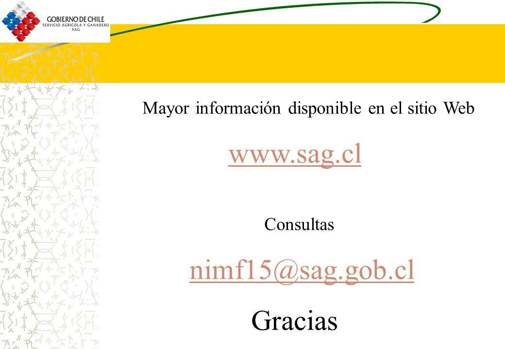 Mayor información disponible en el sitio Web www.sag.cl Consultas nimf15@sag.gob.cl Gracias