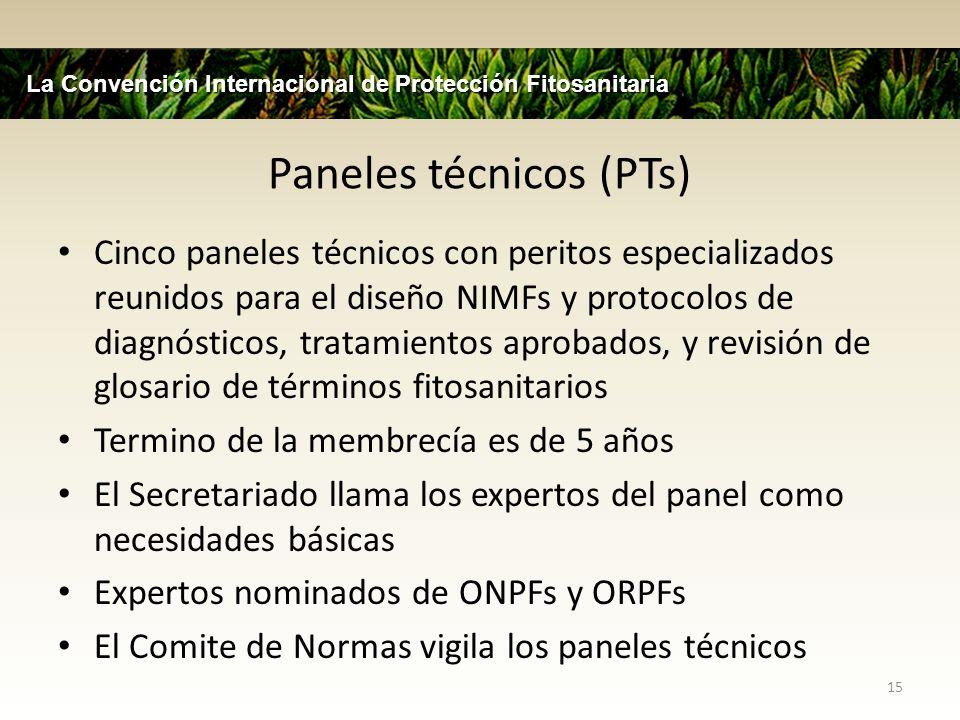 Paneles técnicos (PTs) Cinco paneles técnicos con peritos especializados reunidos para el diseño NIMFs y protocolos de diagnósticos, tratamientos apro
