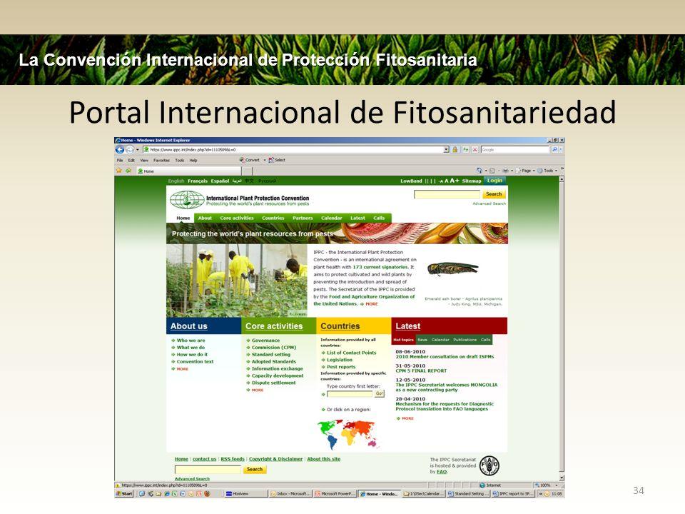 Portal Internacional de Fitosanitariedad 34 La Convención Internacional de Protección Fitosanitaria