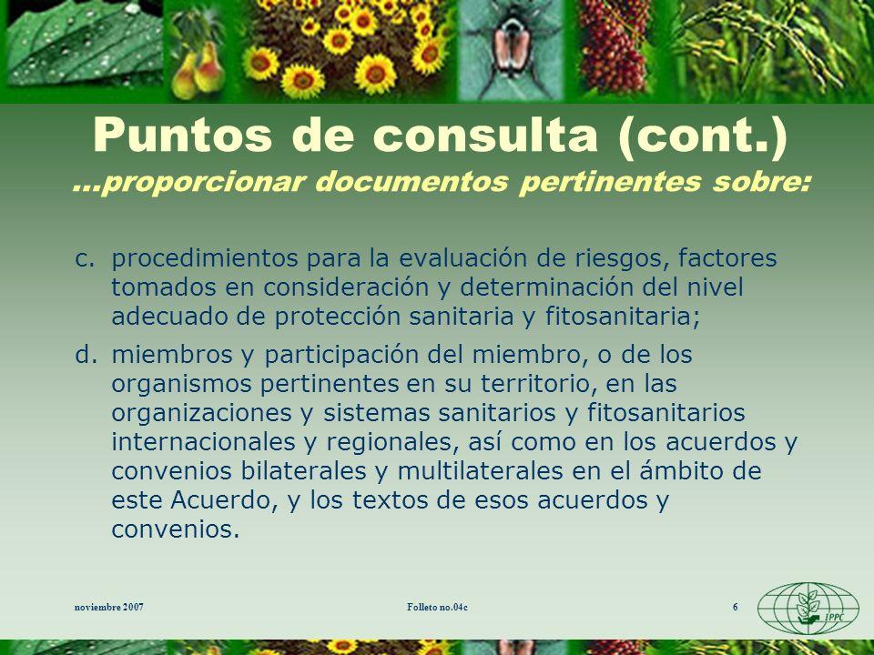 noviembre 2007Folleto no.04c6 Puntos de consulta (cont.)...proporcionar documentos pertinentes sobre: c.procedimientos para la evaluación de riesgos,