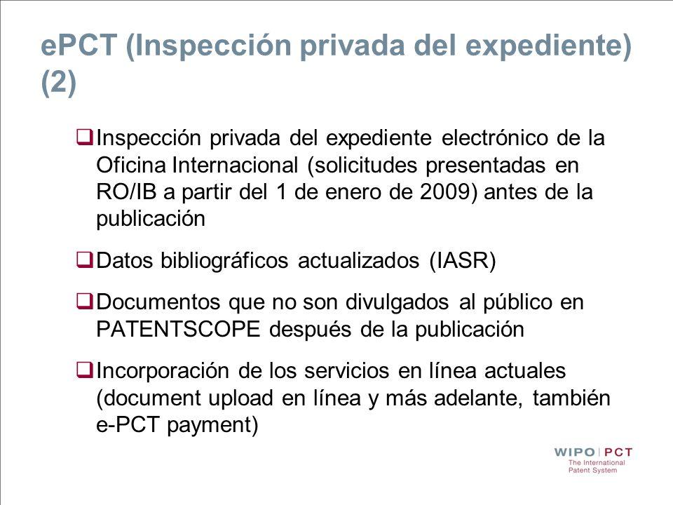 ePCT (Inspección privada del expediente) (2) Inspección privada del expediente electrónico de la Oficina Internacional (solicitudes presentadas en RO/