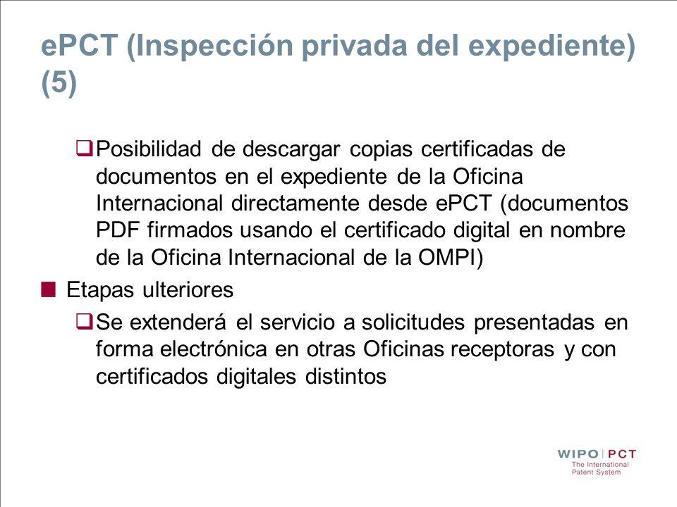 ePCT (Inspección privada del expediente) (5) Posibilidad de descargar copias certificadas de documentos en el expediente de la Oficina Internacional d