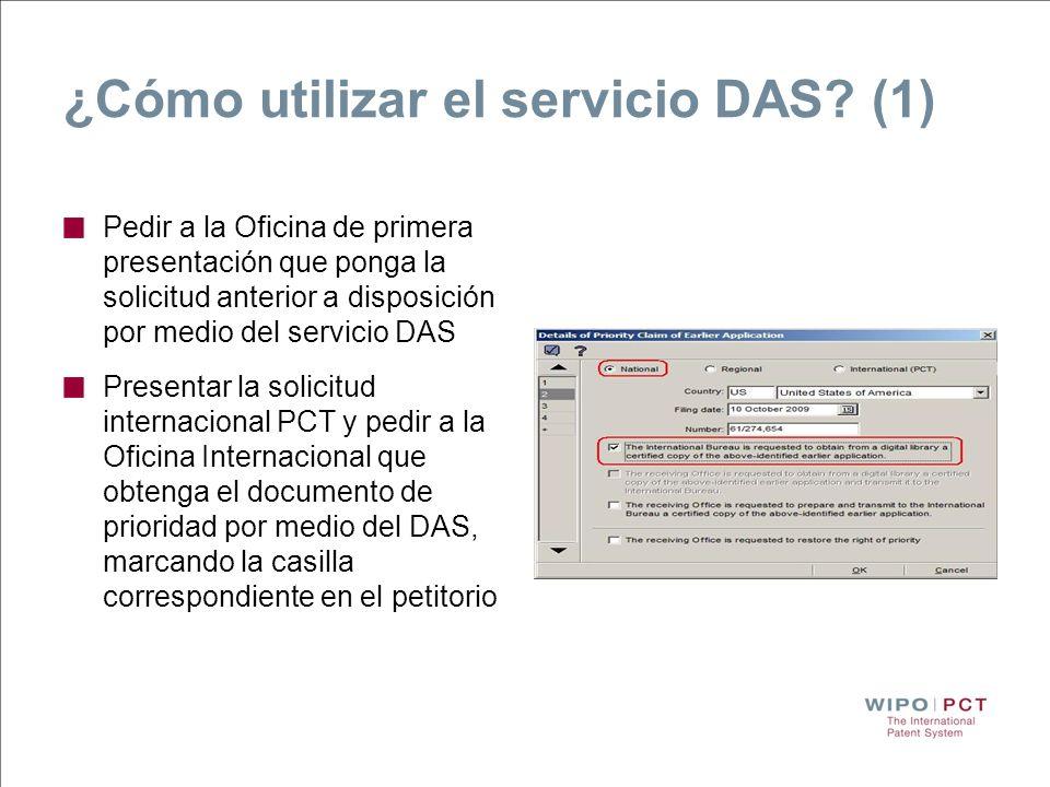 ¿Cómo utilizar el servicio DAS? (1) Pedir a la Oficina de primera presentación que ponga la solicitud anterior a disposición por medio del servicio DA