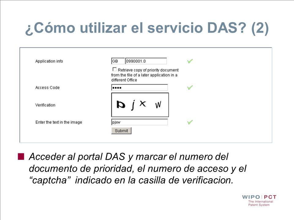 ¿Cómo utilizar el servicio DAS? (2) Acceder al portal DAS y marcar el numero del documento de prioridad, el numero de acceso y el captcha indicado en