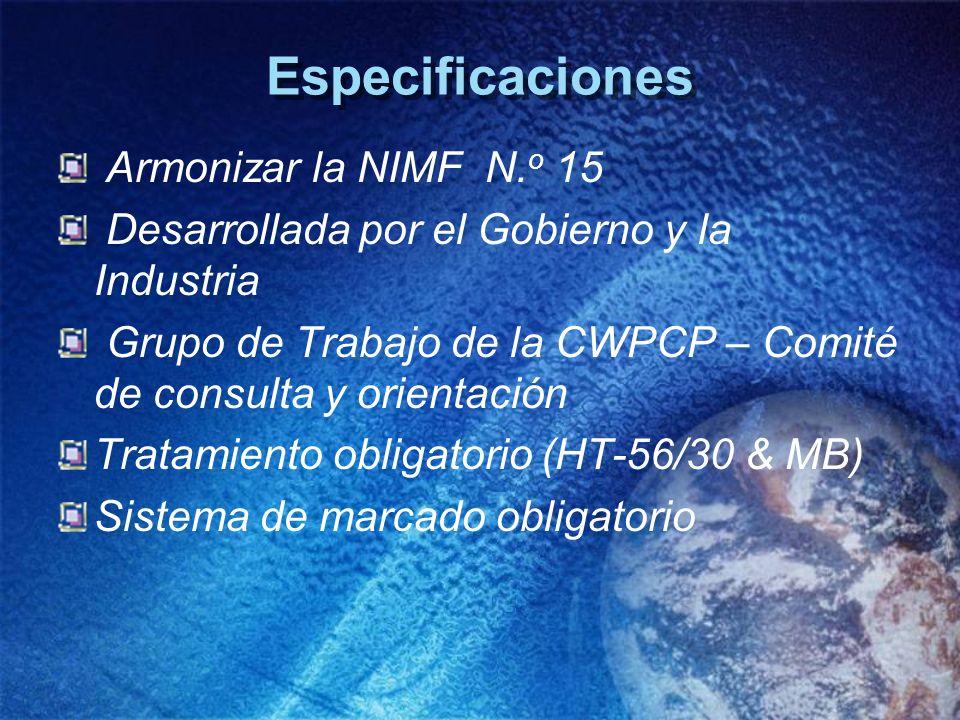 Especificaciones Armonizar la NIMF N. o 15 Desarrollada por el Gobierno y la Industria Grupo de Trabajo de la CWPCP – Comité de consulta y orientación