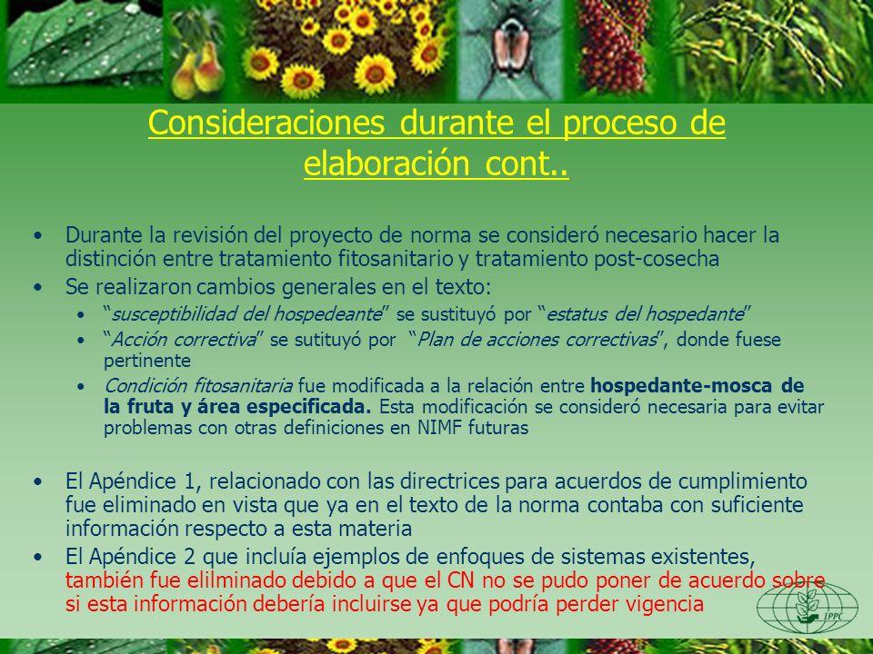 Durante la revisión del proyecto de norma se consideró necesario hacer la distinción entre tratamiento fitosanitario y tratamiento post-cosecha Se rea