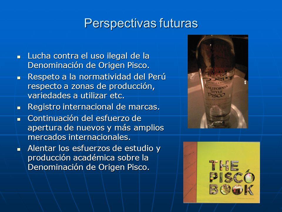 Perspectivas futuras Lucha contra el uso ilegal de la Denominación de Origen Pisco. Lucha contra el uso ilegal de la Denominación de Origen Pisco. Res