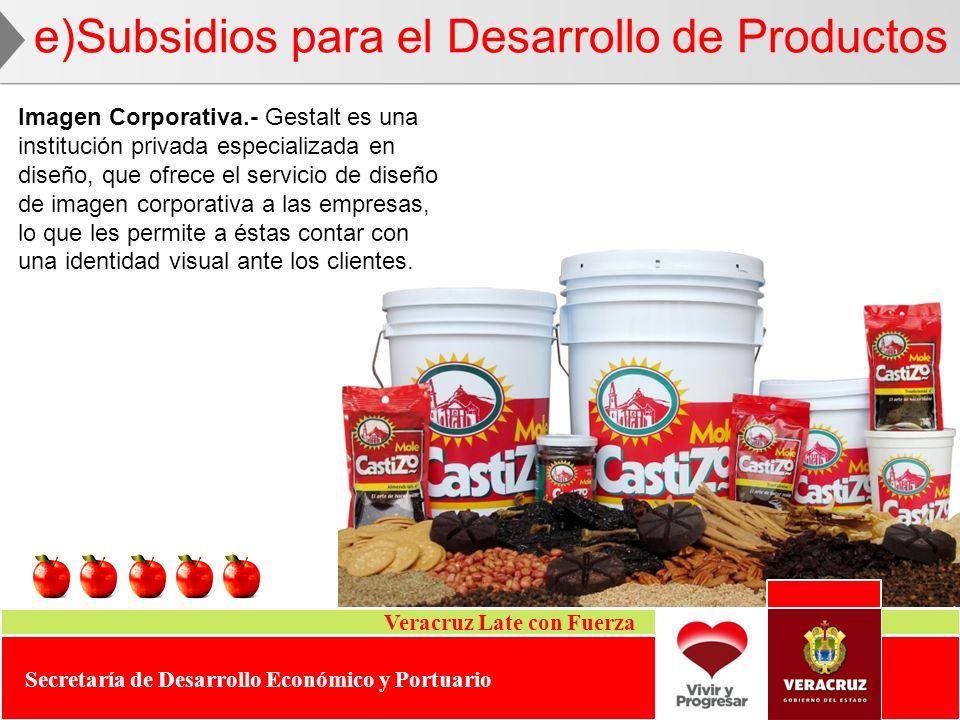 Veracruz Late con Fuerza Secretaría de Desarrollo Económico y Portuario Imagen Corporativa.- Gestalt es una institución privada especializada en diseñ