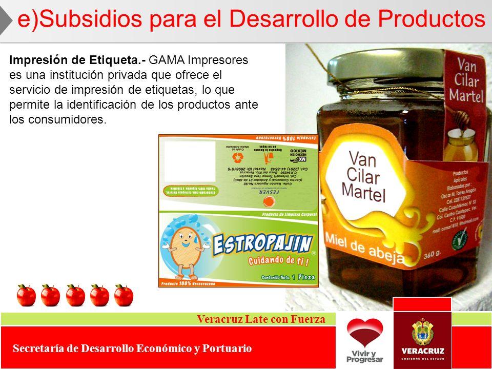 Veracruz Late con Fuerza Secretaría de Desarrollo Económico y Portuario Impresión de Etiqueta.- GAMA Impresores es una institución privada que ofrece