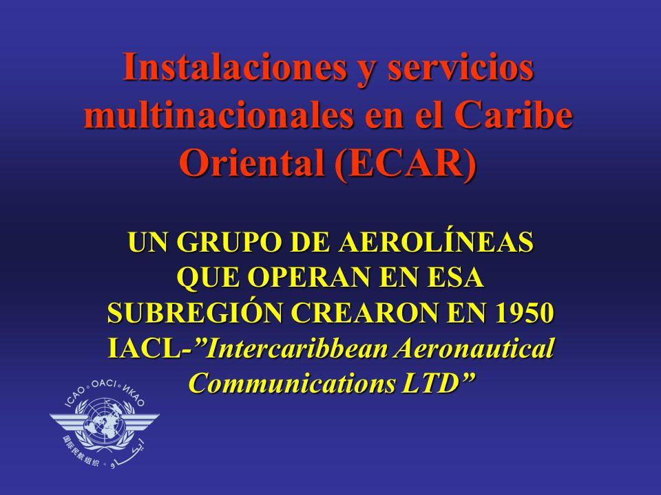 UN GRUPO DE AEROLÍNEAS QUE OPERAN EN ESA SUBREGIÓN CREARON EN 1950 IACL-Intercaribbean Aeronautical Communications LTD