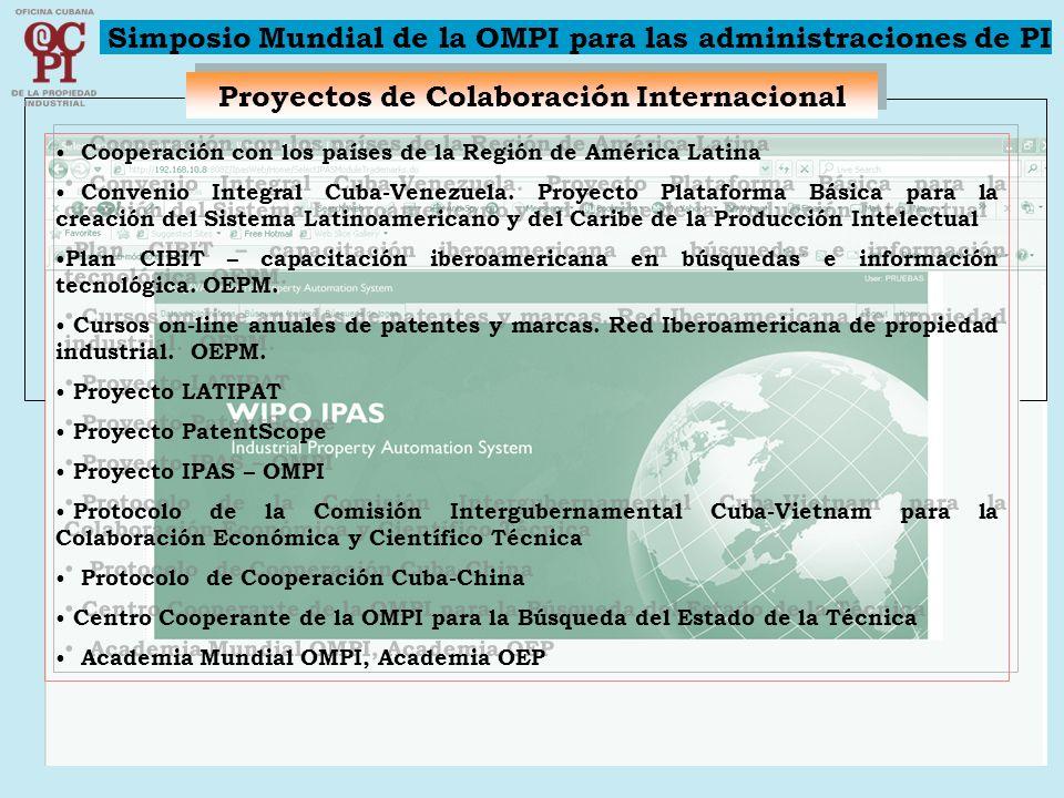 Proyectos de Colaboración Internacional Cooperación con los países de la Región de América Latina Convenio Integral Cuba-Venezuela. Proyecto Plataform